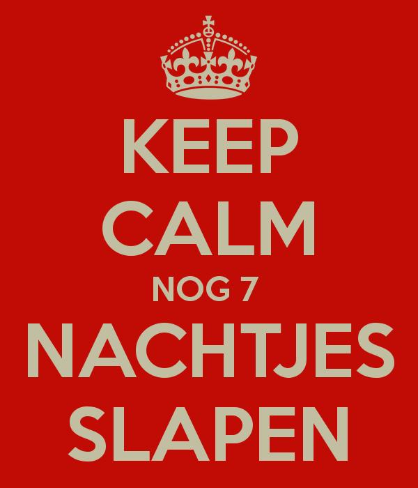keep-calm-nog-7-nachtjes-slapen-1